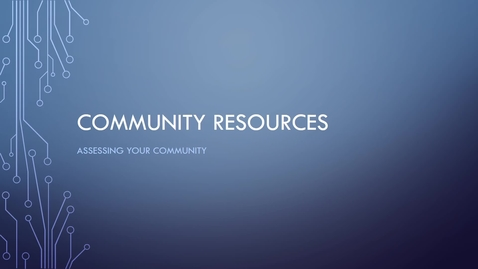 Thumbnail for entry Your Community Resources