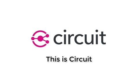 Thumbnail for entry Welcome to Circuit for Students