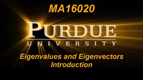 Thumbnail for entry Eigenvalues and Eigenvectors Introduction