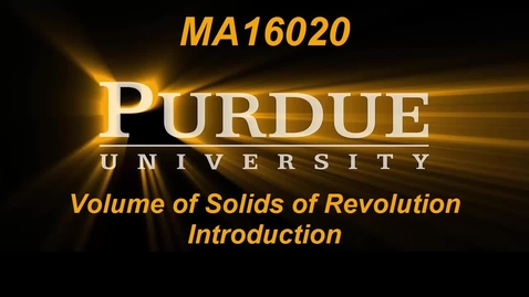 Thumbnail for entry Volume of Solids of Revolution Introduction