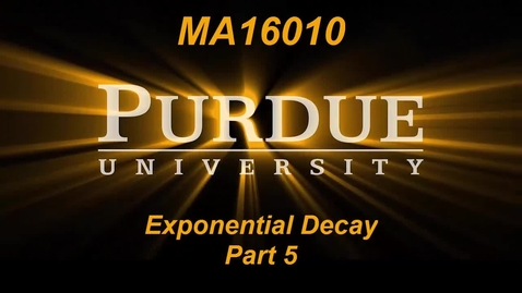 Thumbnail for entry Exponential Decay Part 5