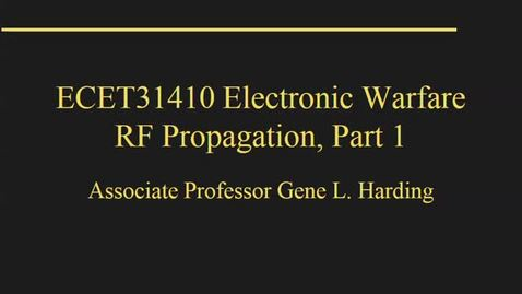 Thumbnail for entry ECET31410-3b_RFPropagationPt1_Fa18