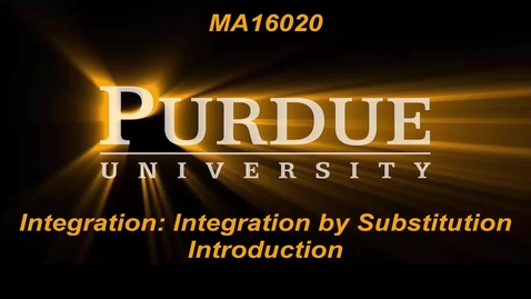 Thumbnail for entry Integration By Substitution Intro MA16020