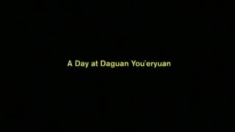 Thumbnail for entry Daguan You-eryuan-China.wmv