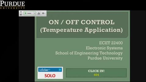 Thumbnail for entry Clip of ECET 22400 DST - M4L04 -2019 fall - ON-OFF Control - Temp Control.mp4