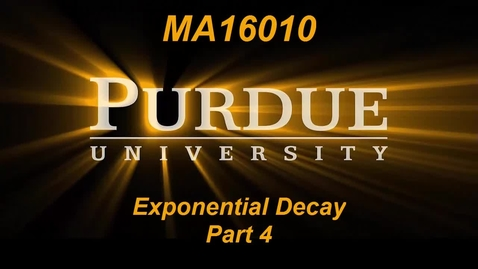 Thumbnail for entry Exponential Decay Part 4