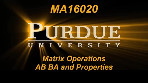 Thumbnail for entry Matrix Operations AB BA and Properties