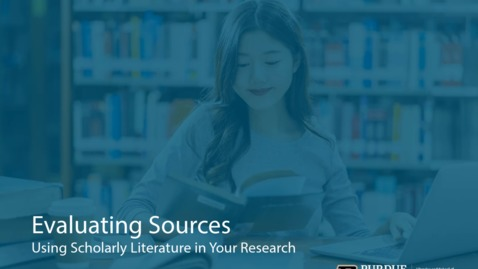 Thumbnail for entry Using Scholarly Literature in Your Research