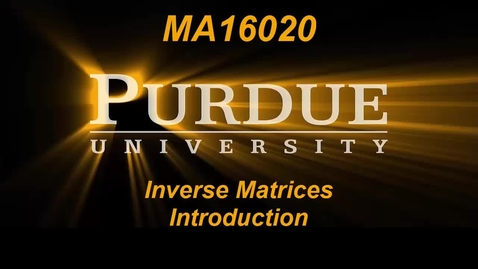 Thumbnail for entry Inverse Matrices Introduction