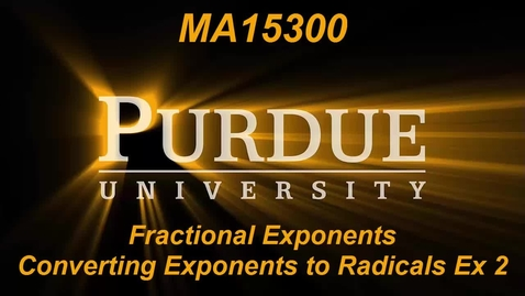 Thumbnail for entry Fractional Exponents Converting Exponents to Radicals Ex 2