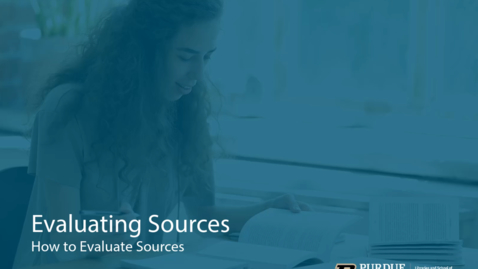 Thumbnail for entry How to Evaluate Sources