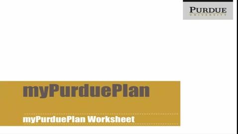 Thumbnail for entry myPurduePlan Worksheet