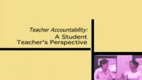 Thumbnail for entry Teacher Accountability.wmv