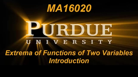 Thumbnail for entry Extrema of Functions of Two Variables Introduction