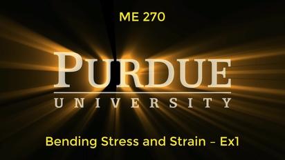 ME270 - Bending Stress and Strain – Ex1 - MediaSpace