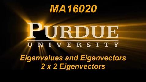 Thumbnail for entry Eigenvalues and Eigenvectors 3 x 3 Eigenvectors