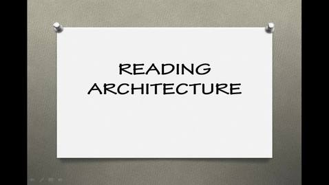 Thumbnail for entry Reading Architecture