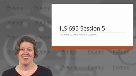 Thumbnail for entry ILS 595 File Naming and Version Control
