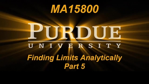 Thumbnail for entry Finding Limits Analytically Part 5 MA15800