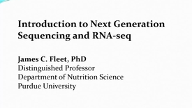 Thumbnail for entry Next generation sequencing and RNA-seq analysis