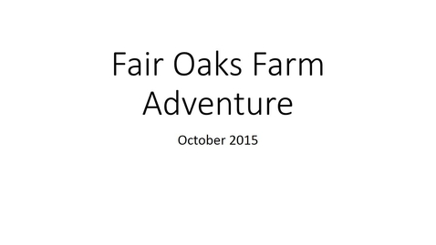 Thumbnail for entry Fair Oaks Farm Adventure - Dietetics Learning Community