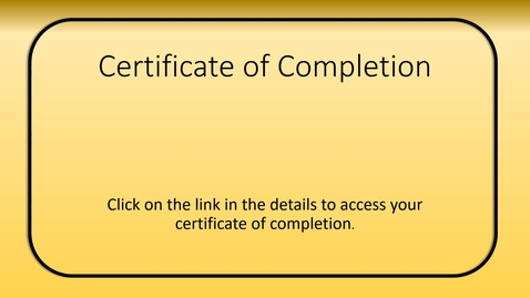 Thumbnail for entry Certificate of Completion