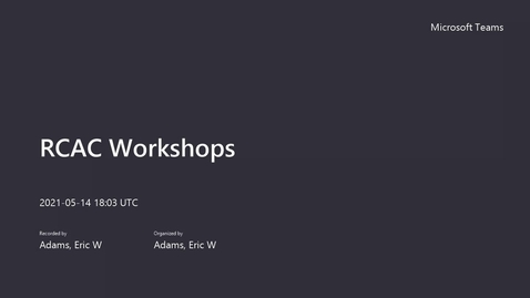 Thumbnail for entry RCAC Workshops - Managing Python Packages in HPC Clusters.mp4