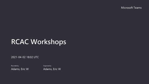 Thumbnail for entry RCAC Workshops - Clusters 101 - April, 2021
