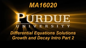 Thumbnail for entry Differential Equations Solutions Growth and Decay Intro Part 2