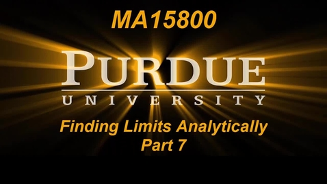 Thumbnail for entry Finding Limits Analytically Part 7 MA15800
