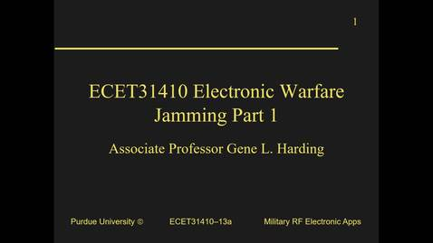 Thumbnail for entry ECET31410-13a_JammingPt1_J/S_Burnthrough_Fa18