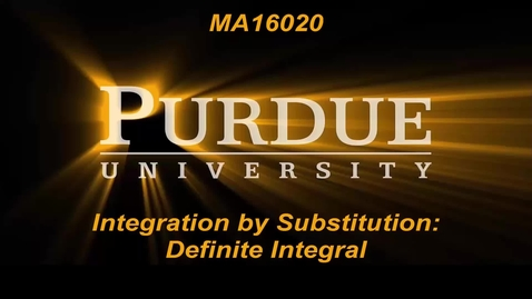Thumbnail for entry Integration by Substitution Definite Integral
