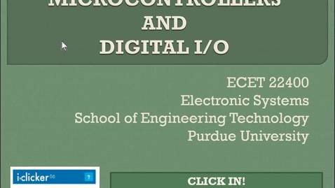 Thumbnail for entry Clip of ECET 22400 DST - LEC 06 Microcontrollers and Digital I-O
