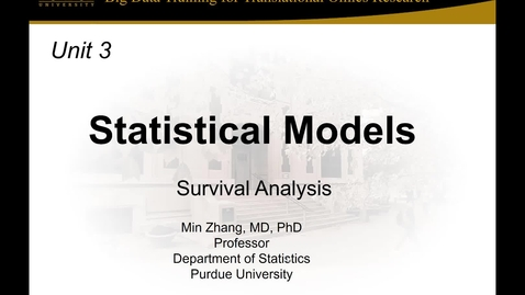 Thumbnail for entry Unit 3 Session 3_Survival Analysis