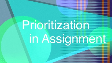 Thumbnail for entry Prioritisation in assignments